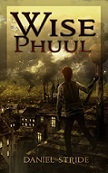 cover of Wise Phuul by Daniel Stride